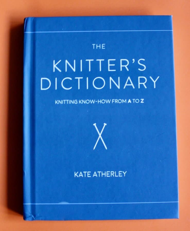 Knitters Dictionary by Kate Atherley