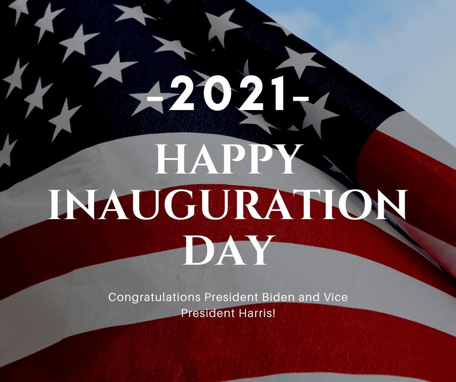 Happy Inauguration Day - Joe Biden Happy Day