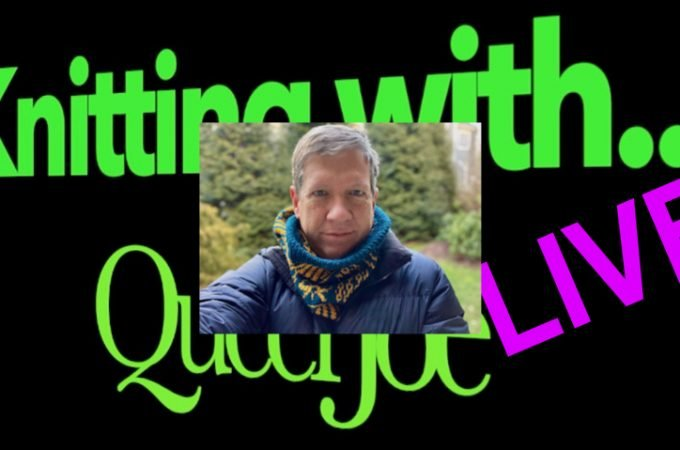 """How Did """"Knitting With QueerJoe – LIVE"""" Go?"""