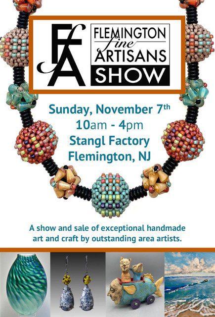 Craft Show Season - Flemington Fine Artisans Show