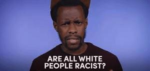 I Am A Racist